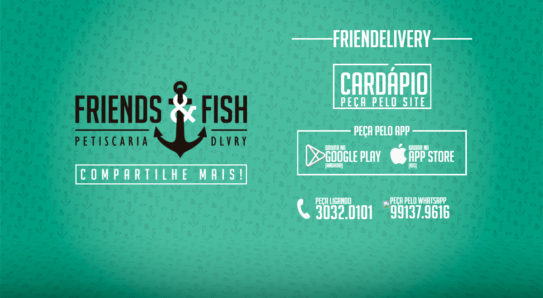 Friends & Fish
